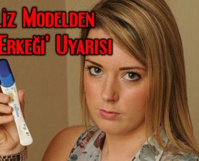İngiliz Model Sophie Birch'den 'Türk Erkeği' Uyarısı