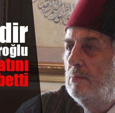 Tarihçi yazar Kadir Mısıroğlu vefat etti
