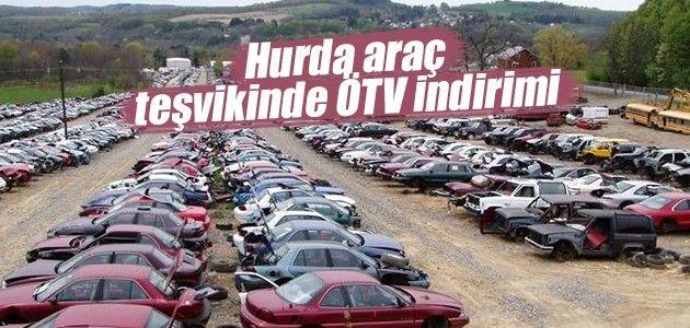 Hurda Araç Teşviki 15 Bin TL Olacak!